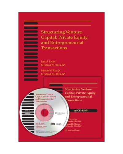 Structuring Venture Capital, Private Equity and Entrepreneurial Transactions, 2020 Edition (Print and CD-ROM Combo)