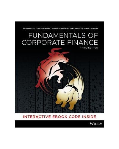 Fundamentals of Corporate Finance, 3rdEdition