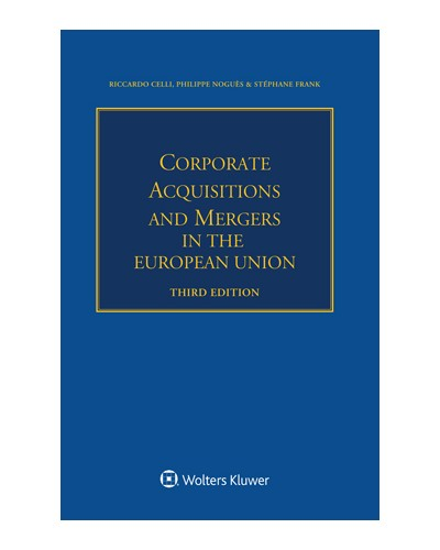Corporate Acquisitions and Mergers in the European Union, 3rd Edition