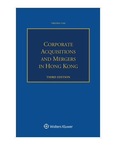 Corporate Acquisitions and Mergers in Hong Kong, 3rd Edition
