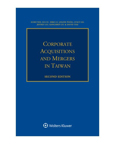 Corporate Acquisitions and Mergers in Taiwan, 2nd Edition