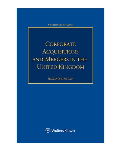 Corporate Acquisitions and Mergers in the United Kingdom, 2nd Edition