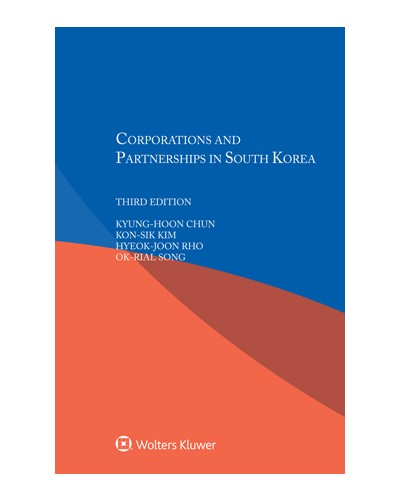 Corporations and Partnerships in South Korea, 3rd Edition
