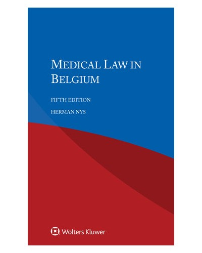 Medical Law in Belgium, 5th Edition