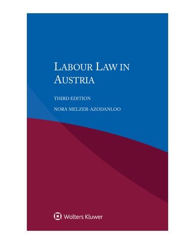 Labour Law in Austria, 3rd Edition