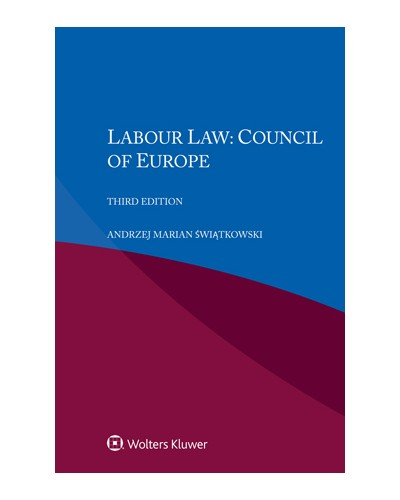 Labour Law: Council of Europe, 3rd Edition
