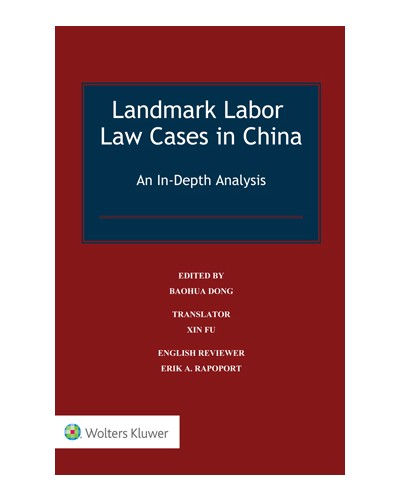 Landmark Labor Law Cases in China: An In-Depth Analysis