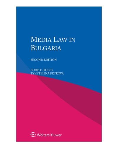 Media Law in Bulgaria, 2nd Edition