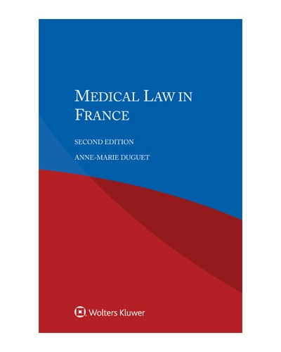 Medical Law in France, 2nd Edition