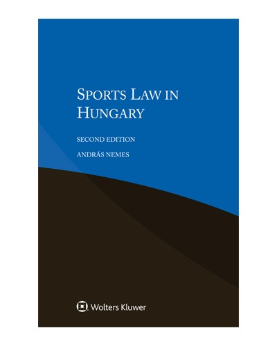 Sports Law in Hungary, 2nd edition