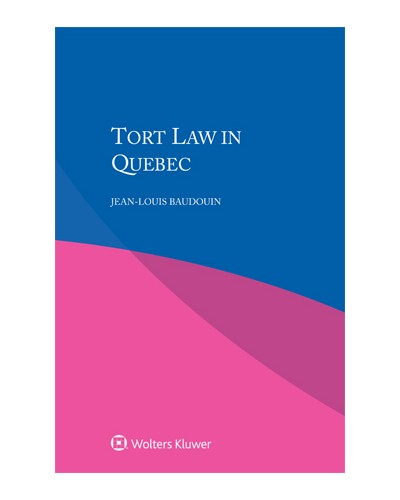 Tort Law in Quebec