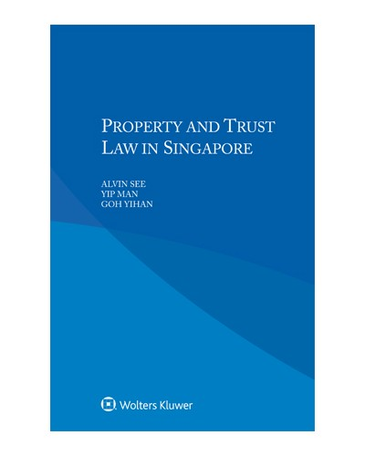 Property and Trust Law in Singapore