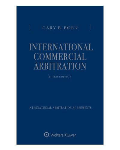 International Commercial Arbitration, 3rd Edition (Three Volume Set)