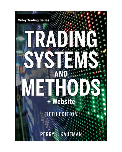New trading systems and methods 5th edition