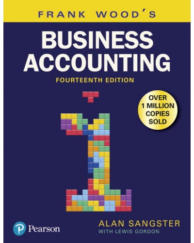 Frank Wood's Business Accounting, Volume 1 (14th Edition