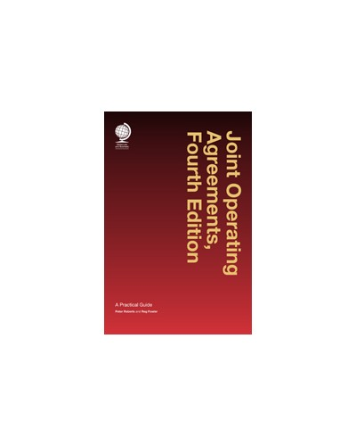 Joint Operating Agreements: A Practical Guide, 4th Edition