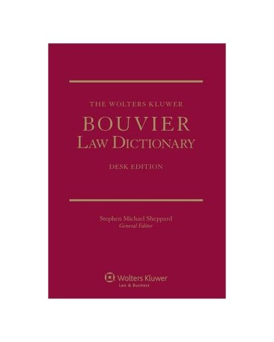 The Wolters Kluwer Bouvier Law Dictionary, Desk Edition