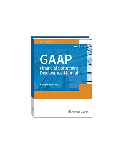 GAAP Financial Statement Disclosures Manual (2019-2020
