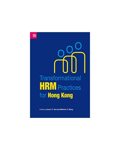 Transformational HRM Practices for Hong Kong
