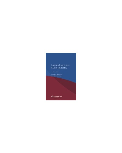 Labour Law in the Slovak Republic, 2nd Edition