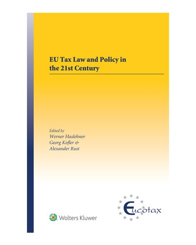 EU Tax Law and Policy in the 21st Century