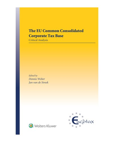 The EU Common Consolidated Corporate Tax Base: Critical Analysis