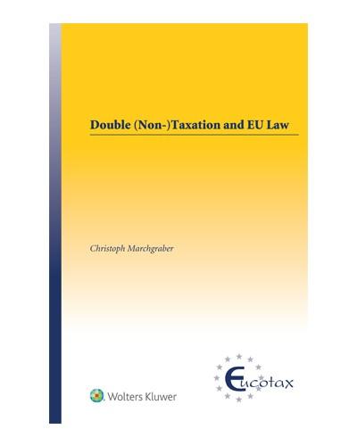 Double (Non-)Taxation and EU Law