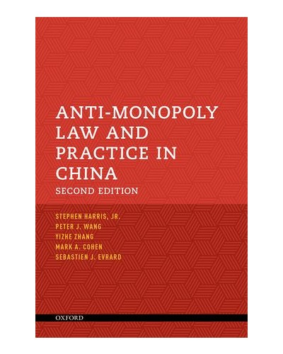 Anti-Monopoly Law and Practice in China, 2nd Edition