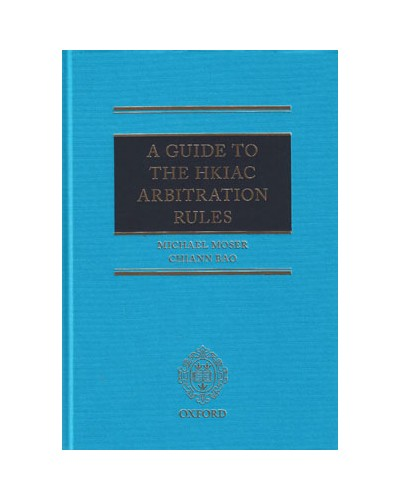 Guide to the HKIAC Arbitration Rules