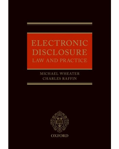 Electronic Disclosure Law and Practice