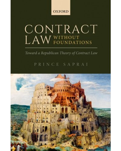 Contract Law Without Foundations: Toward a Republican Theory of Contract Law