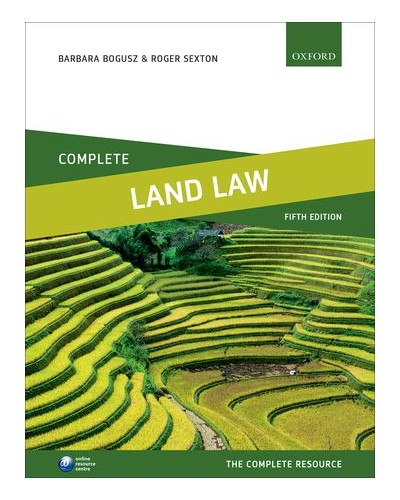 Complete Land Law: Text Cases and Materials, 5th Edition