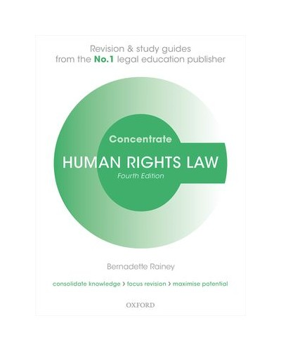 Concentrate: Human Rights Law, 4th Edition