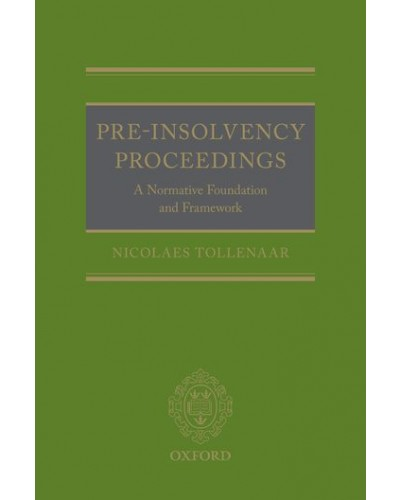 Pre-Insolvency Proceedings: A Normative Foundation and Framework