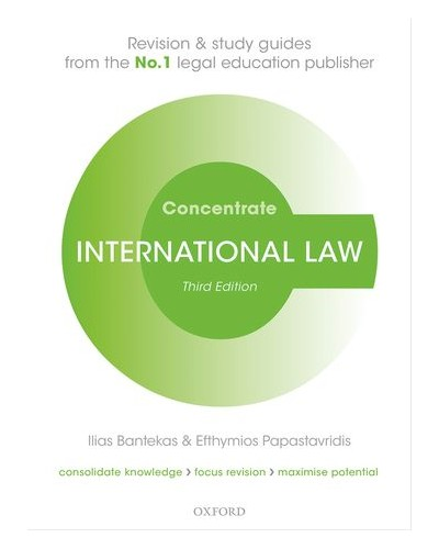 Concentrate: International Law, 3rd Edition