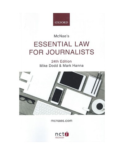 McNae's Essential Law for Journalists, 24th Edition