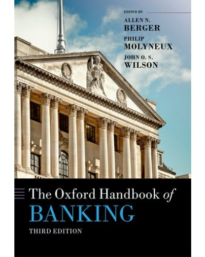 The Oxford Handbook of Banking, 3rd Edition