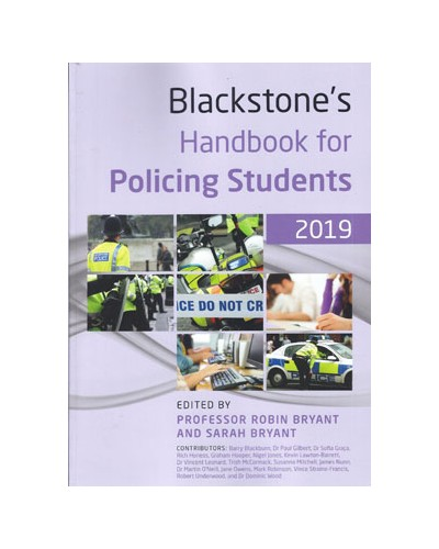 Blackstone's Handbook for Policing Students 2019 - Police / Public