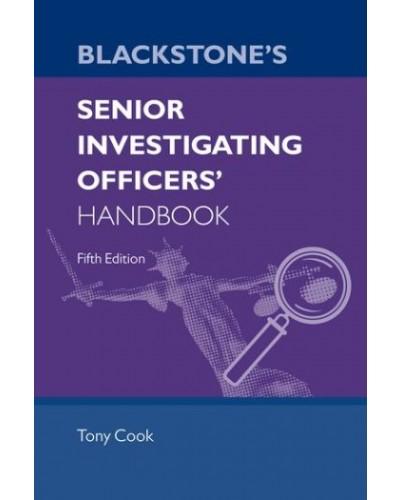 Blackstone's Senior Investigating Officer's Handbook, 5th Edition