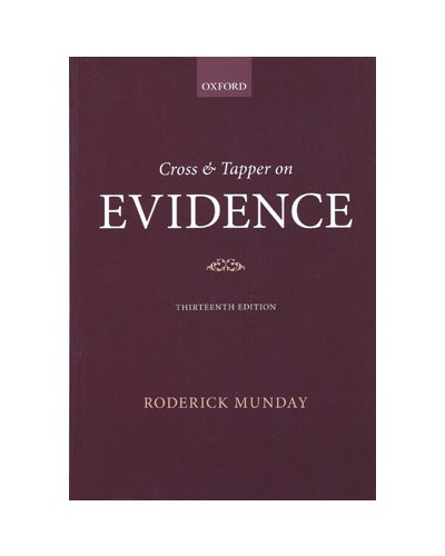 Cross & Tapper On Evidence, 13th Edition