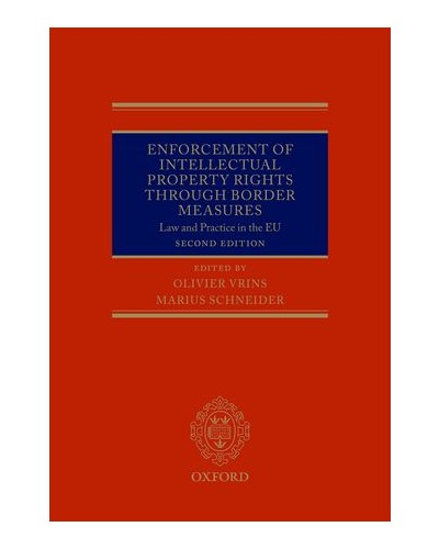 Enforcement of Intellectual Property Rights through Border Measures