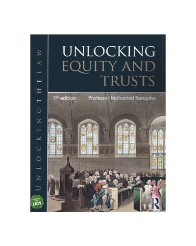 Unlocking Equity and Trusts, 7th Edition