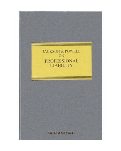 Jackson & Powell on Professional Liability, 8th Edition (Mainwork + 2nd Supplement)