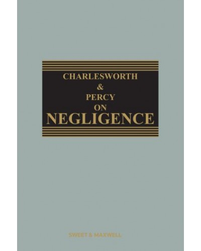 Charlesworth & Percy on Negligence, 14th Edition (Mainwork + 1st Supplement)