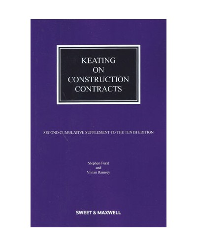 Keating on Construction Contracts, 10th Edition (2nd Supplement only)
