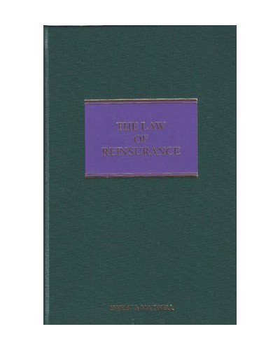 The Law of Reinsurance in England and Bermuda, 5th Edition