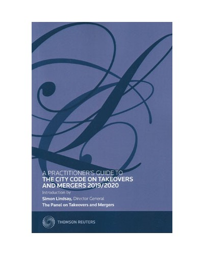 A Practitioner's Guide to The City Code on Takeovers and Mergers 2019/2020
