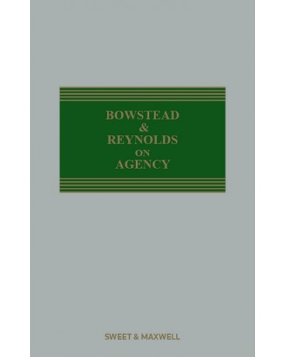 Bowstead & Reynolds on Agency, 22nd Edition
