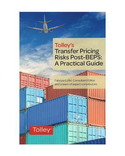 Tolley's Transfer Pricing Risks Post-BEPS: A Practical Guide
