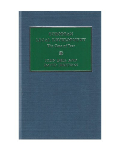 Comparative Studies in the Development of the Law of Torts in Europe 3 Volume Set